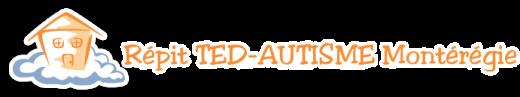 Répit TED-Autisme Montérégie